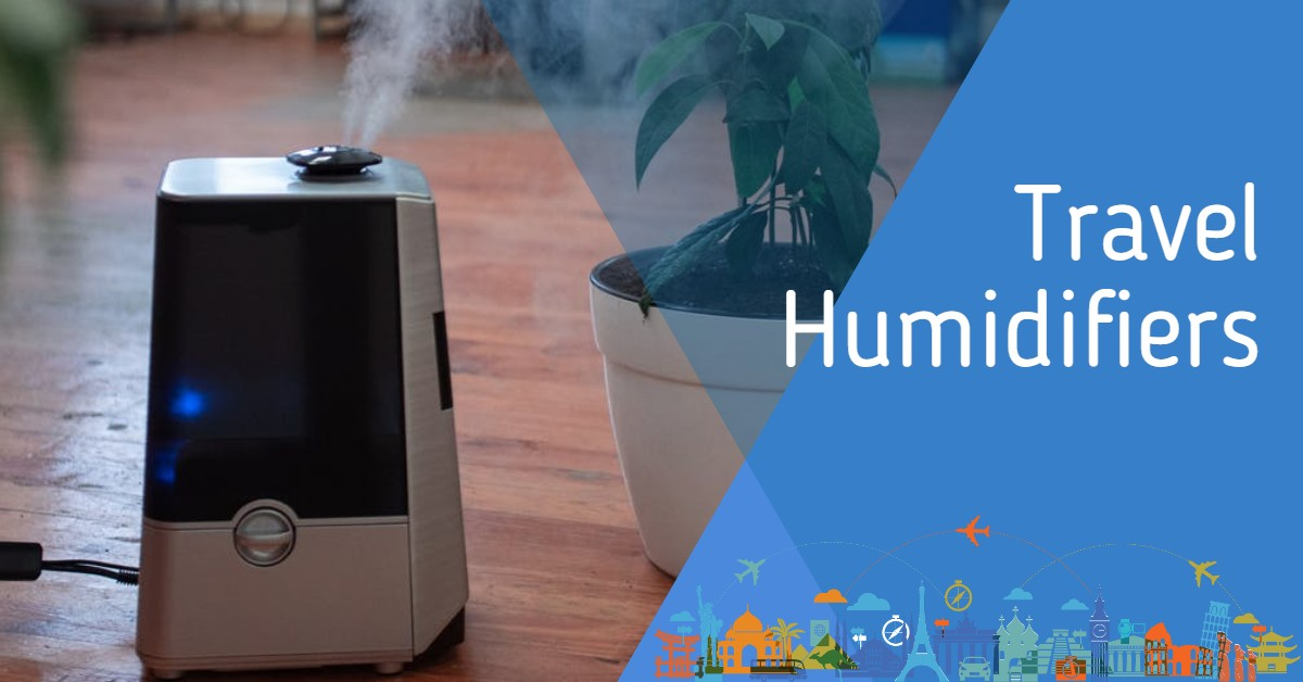 Travel Humidifiers